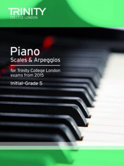 2015 piano scales and arpeggios grades initial to 5