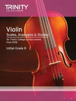 Violin Scales & Arpeggios Grades 1-8